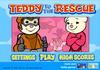 Game Giải cứu Teddy